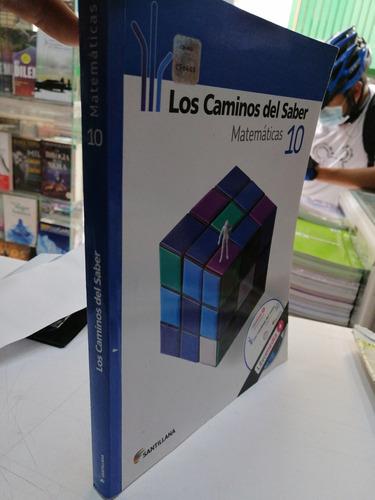 Caminos Matematicas 10 Ed Santillana