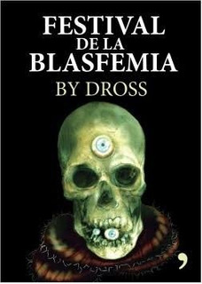 Festival De La Blasfemia By Dross