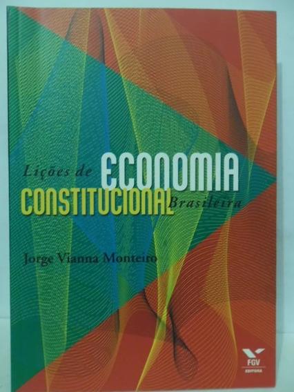 Licões De Economia Constitucional Brasileira - Jorge Vianna