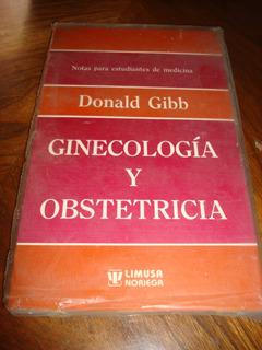 Ginecología Y Obstetricia - Donald Gibb