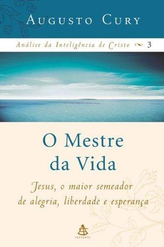 Livro Augusto Cury - O Mestre Da Vida