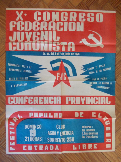 6365- Afiche 10º Congreso Federacion Juvenil Comunista 1974