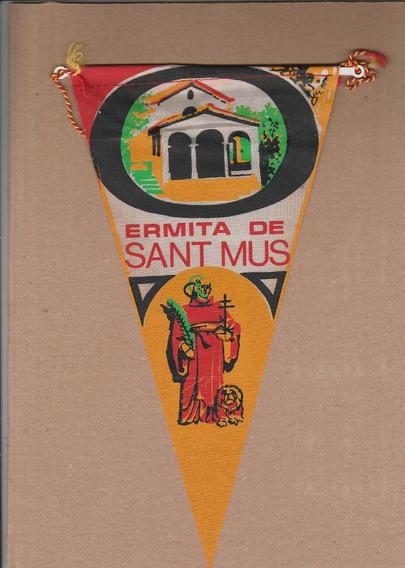 Flâmula Antiga - Ermita De Sant Mus - Em Tecido - Ao