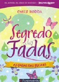 Livro Segredo Das Fadas (vol. 2): As Fadas Das Flores