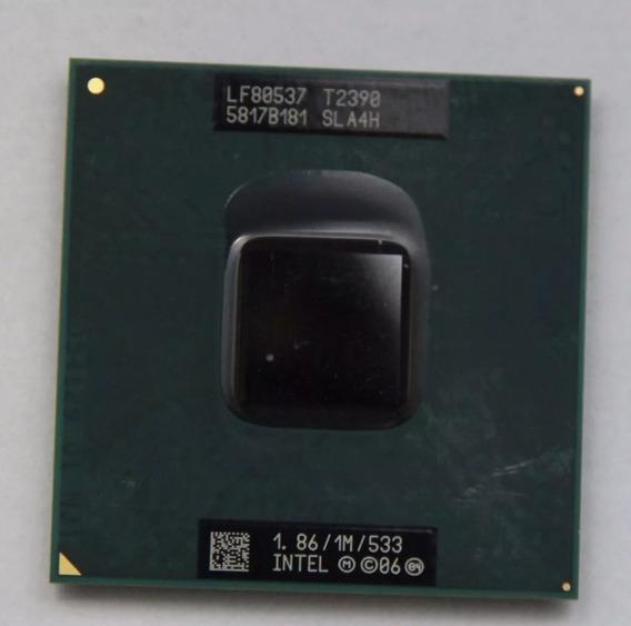 Processador Intel Dual Core T2390 1,86ghz/1m/533mhz Notebook