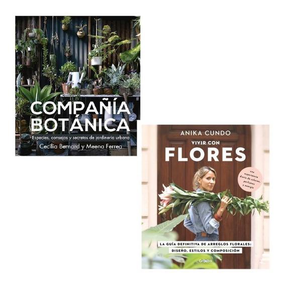 Pack Vivir Con Flores + Compañia Botanica