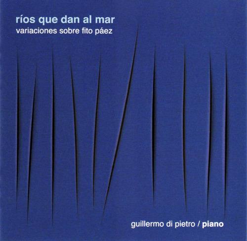 Guillermo Di Pietro - Variaciones Sobre Fito Páez - Cd