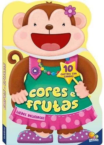 Livro Lições Deliciosas Cores E Frutas Todolivro