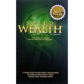 Livro Raro T. Harv Eker Speed Wealth - Millionaire Mind Mmi