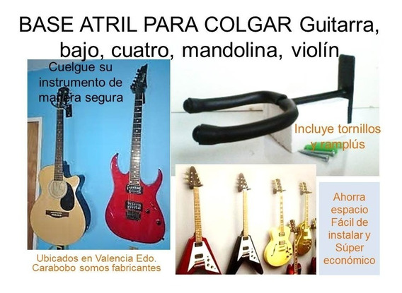 Base Atril De Pared Para Colgar Guitarra, Bajo, Cuatro