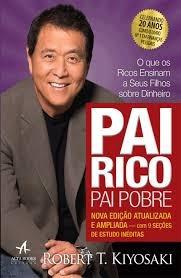 Livro Pai Rico, Pai Pobre: O Que Os Robert T. Kiyosaki