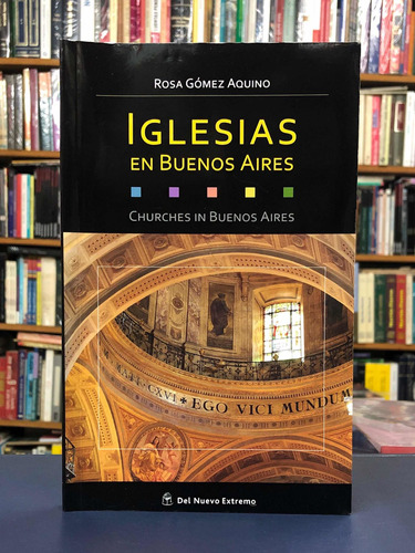 Imagen 1 de 4 de Iglesias En Buenos Aires - Rosa Gómez Aquino