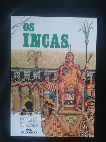 Livro Os Incas Povos Do Passado