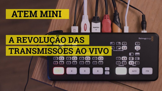 Atem Mini - Blackmagic Estúdio Switcher Live Youtube Stream