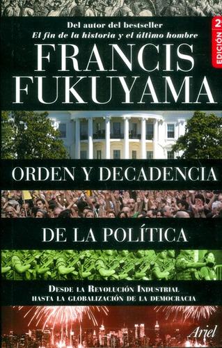 Orden Y Decadencia De La Política
