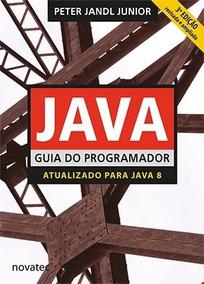 Livro Java Guia Do Programador - 3ª Edição Novatec Editora