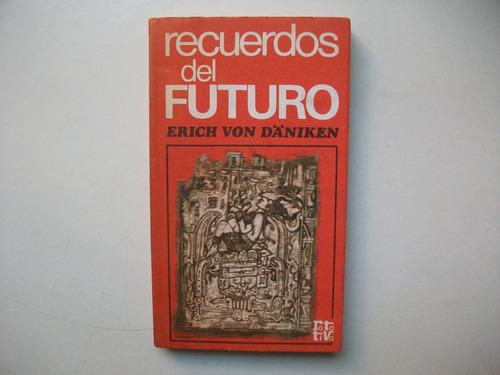 Recuerdos Del Futuro Erich Von Däniken Rotativa Mercado Libre