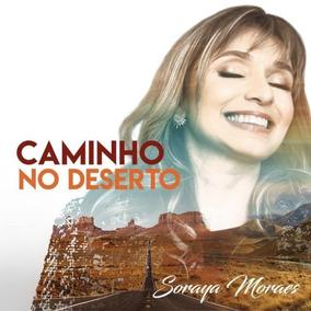 Cd E Play Back Soraya Moraes Caminho No Deserto - Lançamento