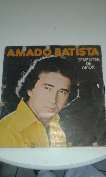Disco De Vinil Lp Amado Batista Semente De Amor