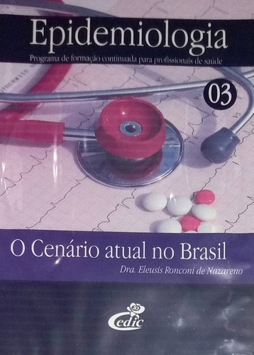 Imagem 1 de 1 de Dvd Epidemiologia O Cenário Atual No Brasil - Original