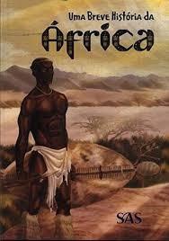Uma Breve Historia Da África José Airton De Far