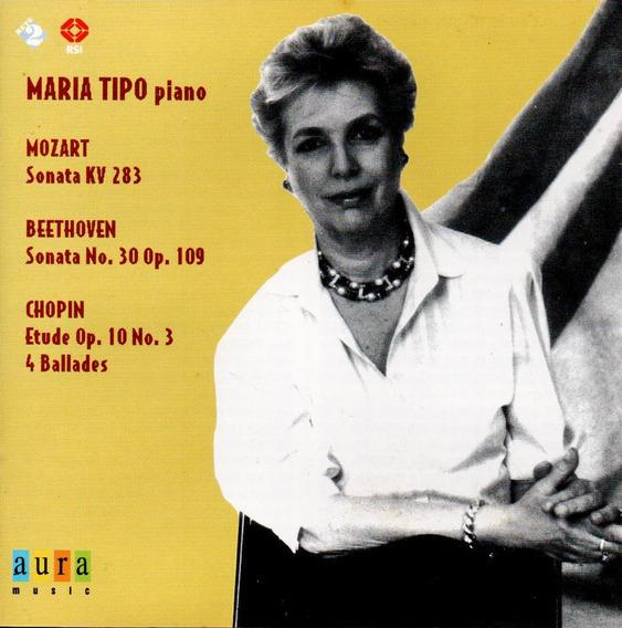 Maria Tipo - Mozart,beethoven,chopin