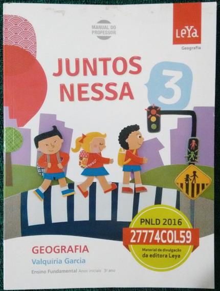 Juntos Nessa - Geografia 3º Ano ( Manual Do Professor )