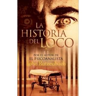 La Historia Del Loco John Katzenbach Nuevo