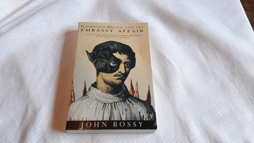 Imagen 1 de 6 de Giordano Bruno And The Embassy Affair John Bossy Vintage