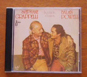 Cd Baden Powell E Stephane Grappelli - La Grande Reunion