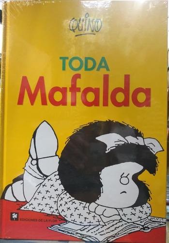 Toda Mafalda - Quino * De La Flor