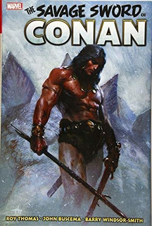 Savage Sword Of Conan: The Original Marvel Years Omnibus Vo