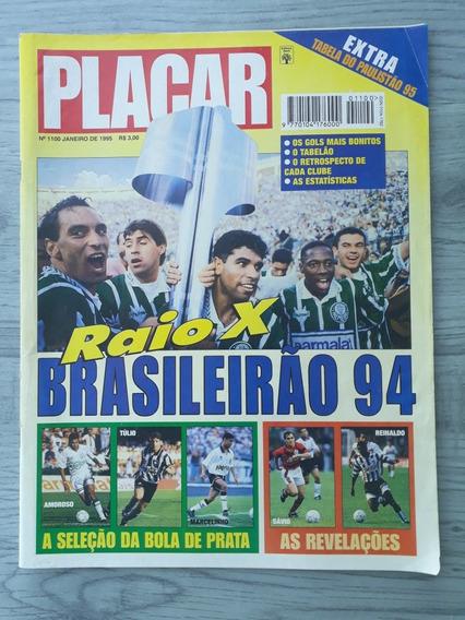 Revista Placar Rx Brasileirão 94 C/ Tabelao + Tabela Sp 95