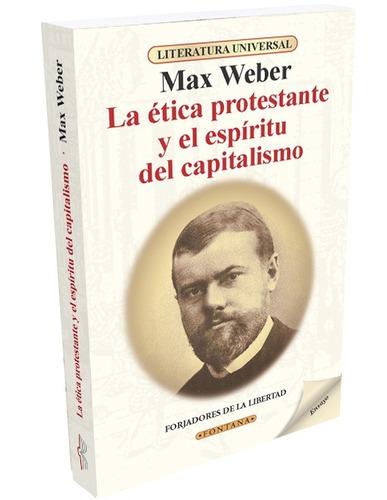 La Ética Protestante Y El Espíritu Del Capitalismo / Weber