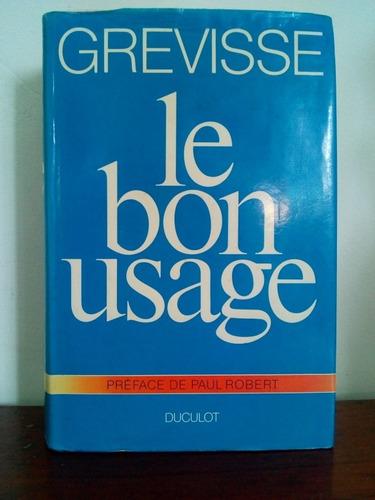 Le Bon Usage - Grevisse (gramática De Francés)