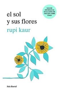 Libro El Sol Y Sus Flores Por Rupi Kaur [ Dhl ]