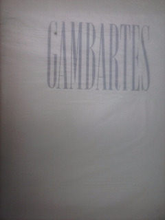 Gambartes - Completo Con 11 Litografías Impresas