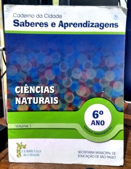 Ciências Naturais, 6º Ano: Ensino Fundamental, Volume 1