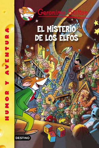 Imagen 1 de 1 de Stilton 51 - El Misterio De Los Elfos Geronimo Stilton