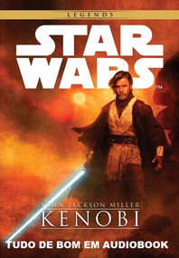 Star Wars - Kenobi - Audio Livro