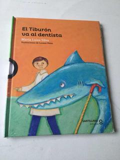 Libro El Tiburon Va Al Dentista Original