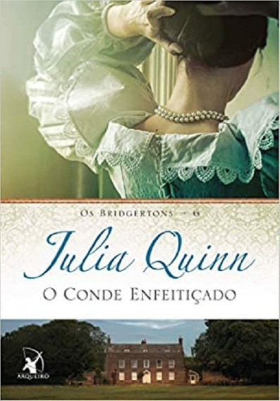 O Conde Enfeitiçado (os Bridgertons 6) - Julia Quinn