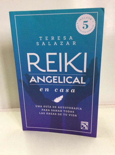 Reiki Angelical En Casa - Teresa Salazar - Autoterapia Salud