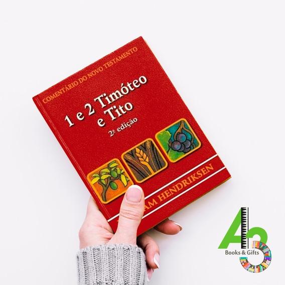 Lr12 Comentários 1 E 2 Timóteo E Tito - 2ª Ed - William H
