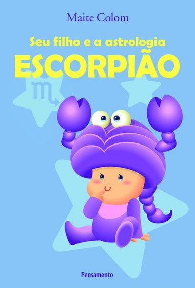 Seu Filho E A Astrologia - Escorpiao