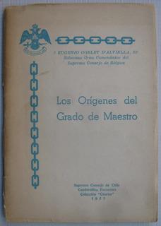 Masoneria Grado De Maestro Los Origenes Eugenio Goblet