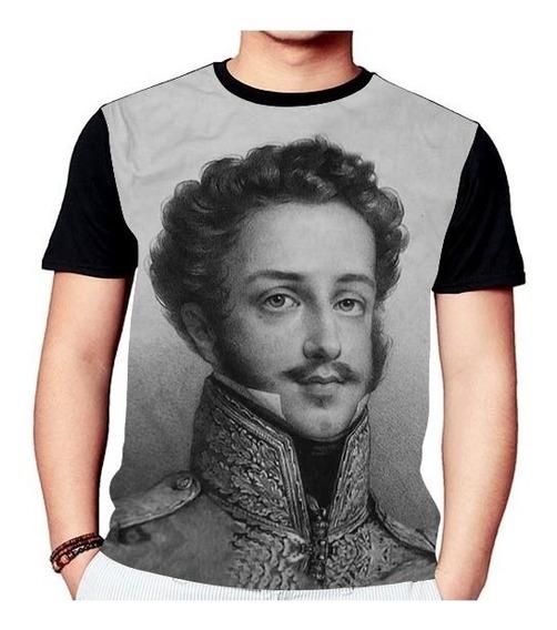Camisa Camiseta Dom Pedro I Do Brasil Rei Soldado 1232
