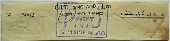 Tiket Ferrocarril Cia. Inglesa En El Estado Italiano 1955