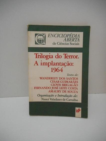 Livro Trilogia Do Terror: A Implantação De 1964 Nanci V.
