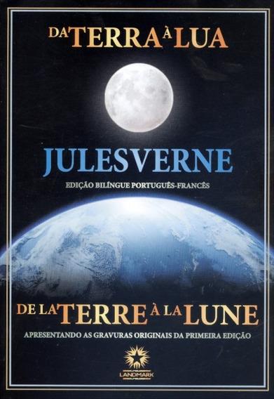 Da Terra A Lua. Bilíngue. Livro De Julio Verne. Capa Dura.